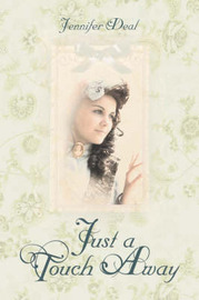 Just a Touch Away by Jennifer Deal image
