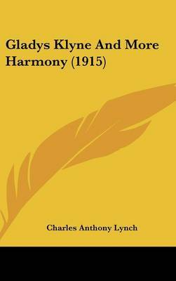 Gladys Klyne and More Harmony (1915) by Charles Anthony Lynch image
