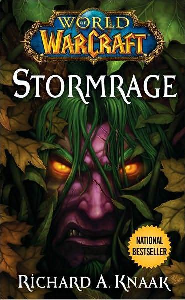 World of Warcraft: Stormrage by Richard A Knaak