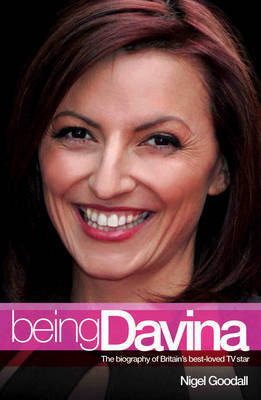 Being Davina by Nigel Goodall