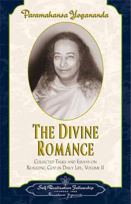 Divine Romance by Paramahansa Yogananda