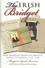 The Irish Bridget by Margaret Lynch-Brennan
