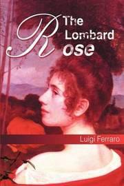 The Lombard Rose by Luigi Ferraro image