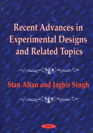 Recent Advances in Experimental Designs and Related Topics by Stan Altan image