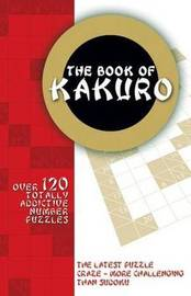 Book of Kakuro by Carlton Books