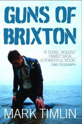 Guns of Brixton by Mark Timlin