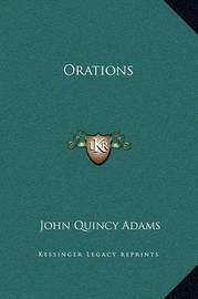 Orations by John Quincy Adams