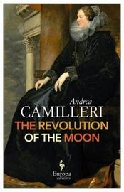 The Revolution of the Moon by Andrea Camilleri image