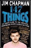 147 Things by Jim Chapman