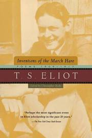 Inventions of the March Hare by T.S. Eliot
