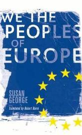 We the Peoples of Europe by Susan George image