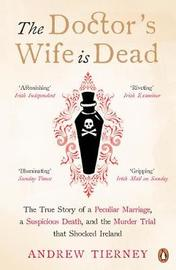 The Doctor's Wife Is Dead by Andrew Tierney image