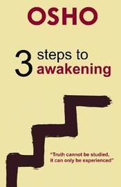 3 Steps to Awakening by Osho