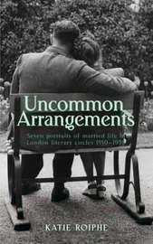 Uncommon Arrangements by Katie Roiphe image