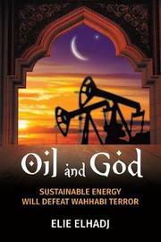 Oil and God by Elie Elhadj