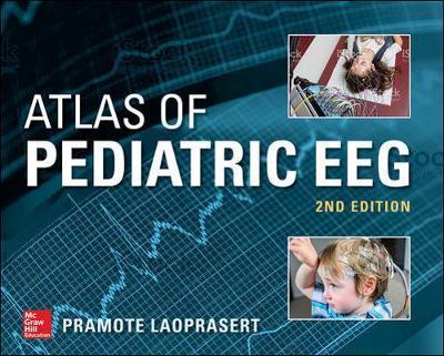 Atlas of Pediatric EEG by Pramote Laoprasert