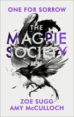 The Magpie Society: One for Sorrow by Amy McCulloch image