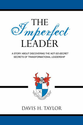 The Imperfect Leader by Davis H. Taylor image