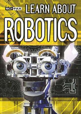 Learn About Robotics by De-Ann Black