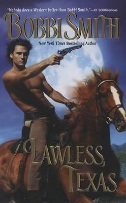 Lawless, Texas by Bobbi Smith