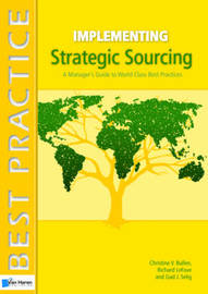Implementing Strategic Sourcing by Gad J. Selig