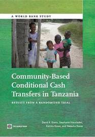 Community-based conditional cash transfers in Tanzania by Katrina Kosec