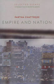 Empire and Nation by Partha Chatterjee image