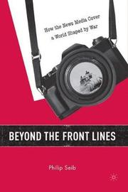 Beyond the Front Lines by Philip Seib image