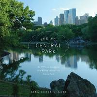 Seeing Central Park: Official Guide by Sara Cedar Miller image