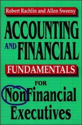 Accounting and Financial Fundamentals for NonFinancial Executives by Robert Rachlin image