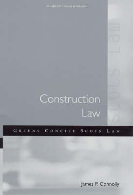 Construction Law by James P. Connolly