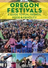 Oregon Festivals by John Shewey