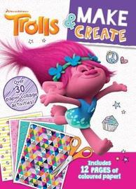 Trolls: Make & Create Activity Book