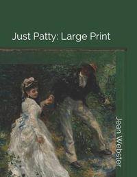 Just Patty by Jean Webster