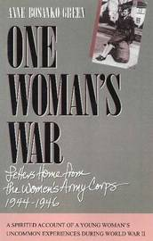 One Woman's War by Anne Bosanko Green