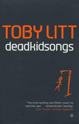 Deadkidsongs by Toby Litt image