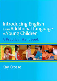 Introducing English as an Additional Language to Young Children by Kay Crosse image