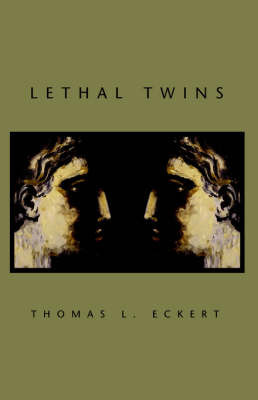 Lethal Twins by Thomas, L. Eckert image