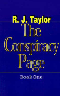 The Conspiracy Page by R.J. Taylor image