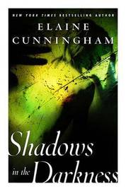 Shadows in the Darkness by Elaine Cunningham image