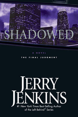 Shadowed by Jerry B Jenkins