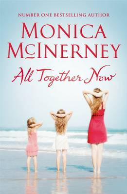 All Together Now by Monica McInerney image
