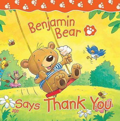 Benjamin Bear Says Thank You by Claire Freedman image