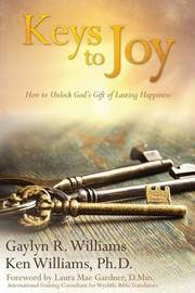 Keys to Joy by Gaylyn R. Williams
