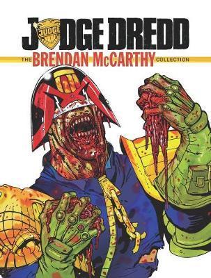 Judge Dredd The Brendan McCarthy Collection by Al Ewing