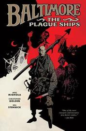 Baltimore Volume 1: The Plague Ships HC: Volume 1 by Mike Mignola