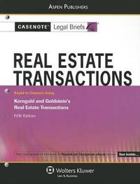 Real Estate Transactions by Casenote Legal Briefs
