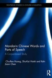 Mandarin Chinese Words and Parts of Speech by Chu-Ren Huang