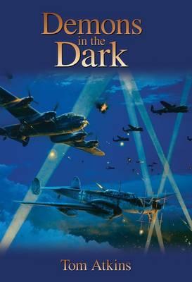 Demons in the Dark by Tom Atkins