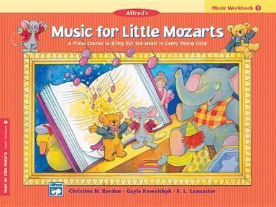 Music for Little Mozarts Music Workbook, Bk 1 by Christine H Barden
